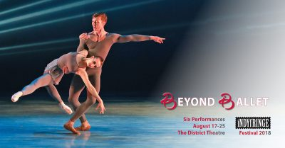 Beyond Ballet (IndyFringe Fest 2018)
