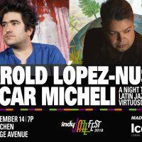 Indy Jazz Fest presents Harold López-Nussa and Oscar Micheli Trio - Double Bill at The Jazz Kitchen