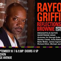 Indy Jazz Fest presents Rayford Griffin's Reflections of Brownie at The Jazz Kitchen