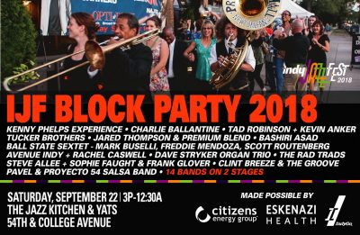 indy jazz fest block party 2018 at the jazz kitchen - Jazz Kitchen Indianapolis