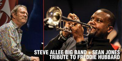 Steve Allee Big Band featuring Sean Jones - Tribute to Freddie Hubbard