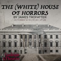 The (White) House of Horrors