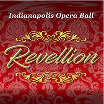 Indianapolis Opera Ball: Revellion