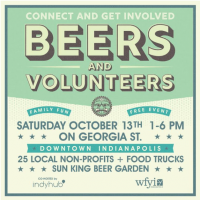 Beers & Volunteers: Your One-Stop Shop for Making Indy Better