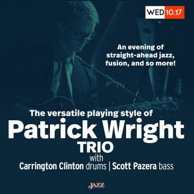 Patrick Wright Trio at The Jazz Kitchen