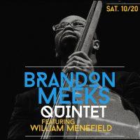 Brandon Meeks Quartet featuring Cincy-based pianist William Menefield