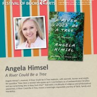 An Evening with Angela Himsel, author of A River Could Be a Tree