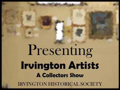 Presenting Irvington Artists: A Collector's Show