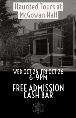Haunted Tours at McGowan Hall