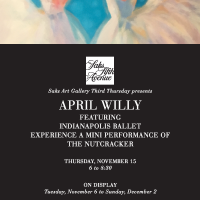Saks Art Gallery presents: April Willy, featuring Indianapolis Ballet