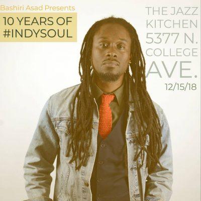 Bashiri Asad presents 10 years of #IndySoul
