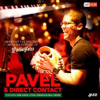 Pavel & Direct Contact to present a special Latin Jazz Night