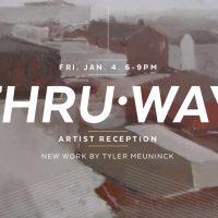 Thru•way artist reception