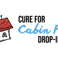 Cure for Cabin Fever Drop-in Crafts