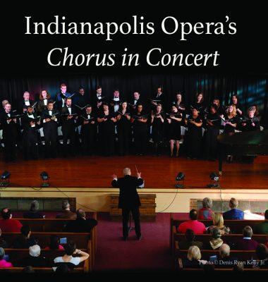 Indianapolis Opera Chorus in Concert
