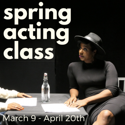 Spring Acting Classes