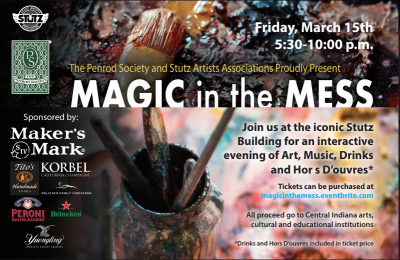 Penrod Society and Stutz Artists Association present Magic In the Mess