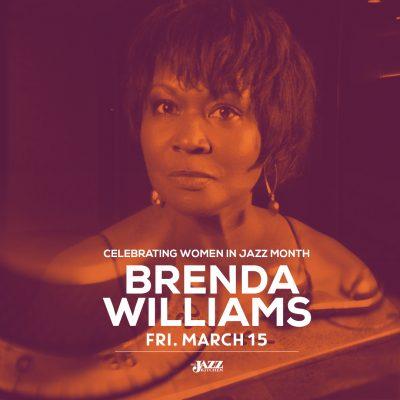 Brenda Williams presents an evening celebrating women in jazz