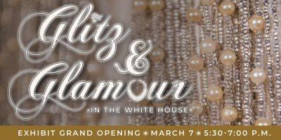 Glitz & Glamour   Exhibit Grand Opening