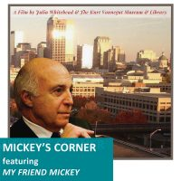 Mickey's Corner Featuring My Friend Mickey: Common Decency and the American Dream