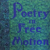 Poetry in Free Motion Exhibition and Poetry Series