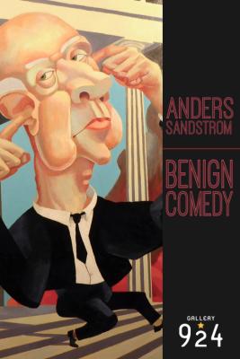 Anders Sandstrom: Benign Comedy