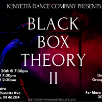 Kenyetta Dance Company presents Black Box Theory II