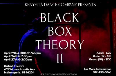 Kenyetta Dance Company presents Black Box Theory I...