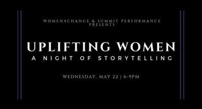Uplifting Women: A Night of Storytelling