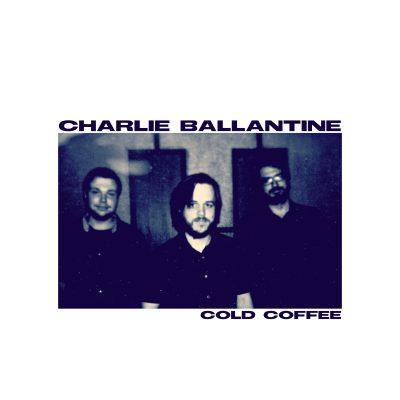 """Charlie Ballantine Trio present """"Cold Coffee"""" album release celebration"""