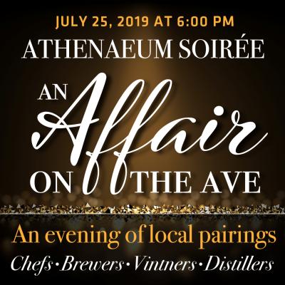 Athenaeum Soireé: An Affair on the Ave