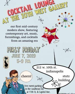 Cocktail Lounge at 10th West Gallery Presents our June First Friday Soirée