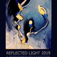 8th Annual Reflected Light 2019 A Midsummer Art Exhibition