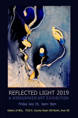 8th Annual Reflected Light 2019 A Midsummer Art Exhibition