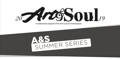 Art & Soul 2019 Summer Series