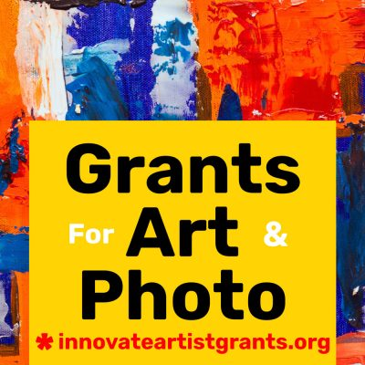 Call for Artists & Photographers - $550 Innovate Grants