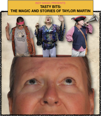 TASTY BITS: The Stories and Magic of Taylor Martin