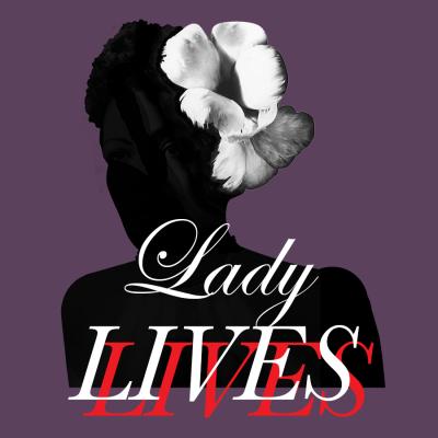 Lady LIVES