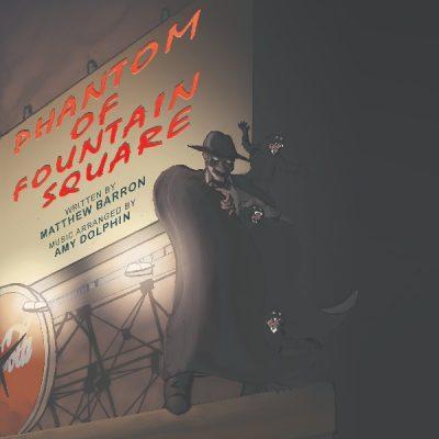 Phantom of Fountain Square