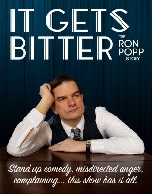 It Gets Bitter: The Ron Popp Story