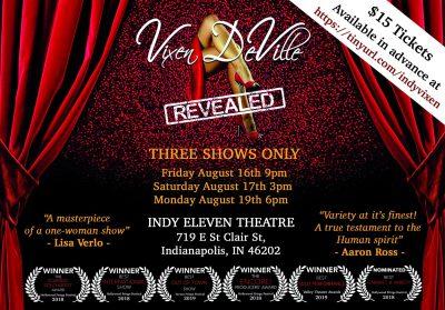 Vixen DeVille Revealed at the IndyFringe Festival!...