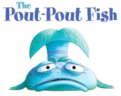 CANCELLED: The Pout-Pout Fish