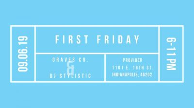 First Friday: Graves Co. & DJ Stylistic