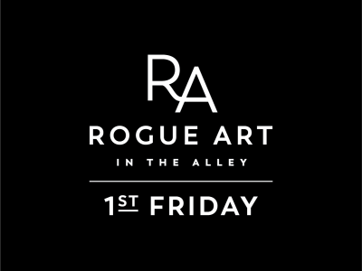 First Friday at Rogue Art in the Alley