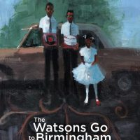 The Watsons Go To Birmingham—1963