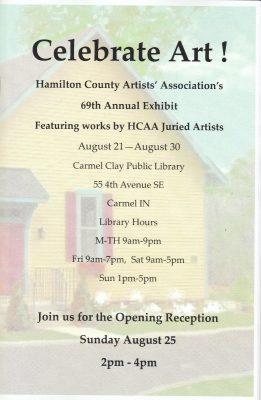 Hamilton County Artists' Association 69th Annual Exhibit