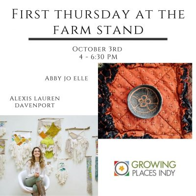 First Thursday at the Farm Stand