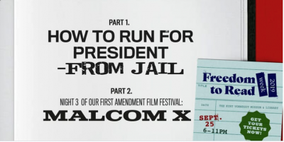 "How to Run for President from Jail +""Malcolm X"" @ KVML Freedom to Read Week"