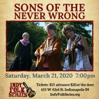 Sons of the Never Wrong at the Indy Folk Series