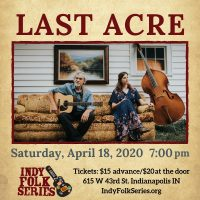 Last Acre at the Indy Folk Series